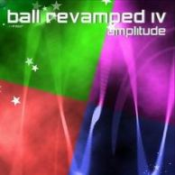 Ball Revamped 4 Amplitude