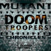 Doom Troopers the Mutant Chronicles